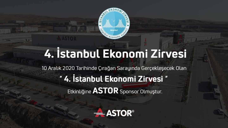 ASTOR 4. İstanbul Ekonomi Zirvesi
